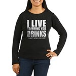 April Fools: Drinks Women's Long Sleeve Dark T-Shi