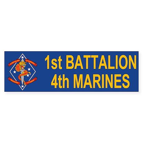 1st Bn 4th Marines<BR>Bumper Sticker 2
