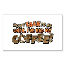 Had My Coffee Rectangle Decal