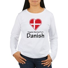Happily Married To A Danish T-Shirt