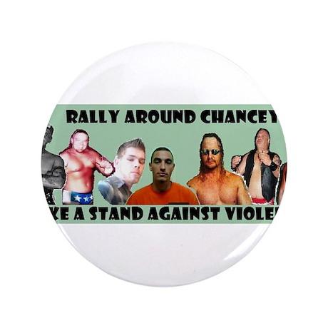 "Rally Around Chancey 3.5"" Button (100 pack)"