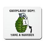 Complaint Dept. [Grenade] Mousepad