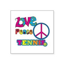 "Love Peace Tennis Square Sticker 3"" x 3"""