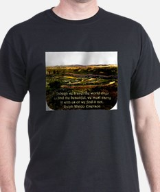 Though We Travel The World Over - Emerson T-Shirt