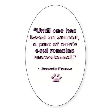Animal, Dog Love Quote, Anatole France Sticker (Ov