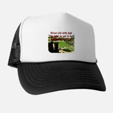 Grow Old With Me - Robert Browning Trucker Hat