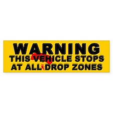 Warning ... Drop Zones Bumper Car Sticker