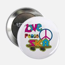 "Love Peace Skate 2.25"" Button"