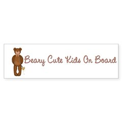 Beary Cute Bumper Bumper Sticker