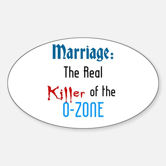 Marriage and the O-Zone Oval Decal