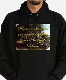 Adoption Is When A Child - Unknown Sweatshirt