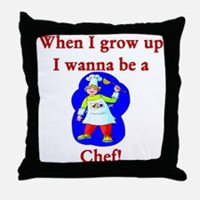 I Wanna Be A Chef Throw Pillow