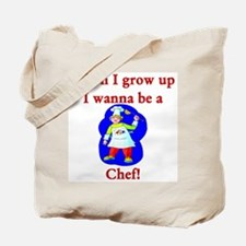 I Wanna Be A Chef Tote Bag