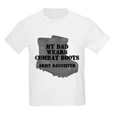 Army Daughter Dad Combat Boots T-Shirt
