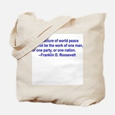 FDR on Peace Tote Bag