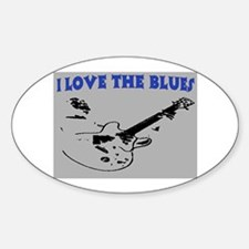 I LOVE THE BLUES Bumper Stickers