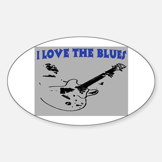 I LOVE THE BLUES Sticker (Oval)