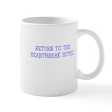 RETURN TO THE HEARTBREAK HOTEL Mugs