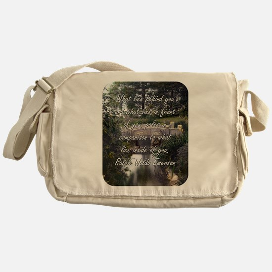 What Lies Behind You - R W Emerson Messenger Bag