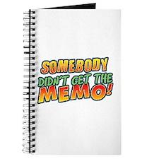 Didn't Get Memo Journal