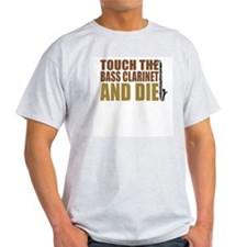 Bass Clarinet:Touch/Die Ash Grey T-Shirt