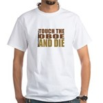 Oboe:Touch/Die White T-Shirt