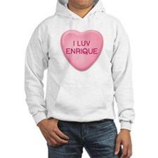 I Luv ENRIQUE Candy Heart Hoodie