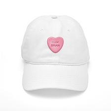 I Luv BRIAN Candy Heart Baseball Cap