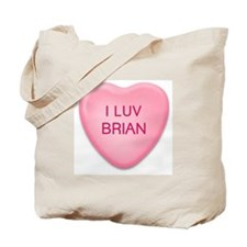 I Luv BRIAN Candy Heart Tote Bag