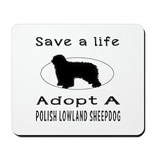 Adopt A Polish Lowland Sheepdog Dog Mousepad