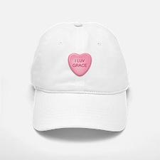 I Luv GRACE Candy Heart Baseball Baseball Cap