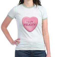 I Luv FELICITY Candy Heart T