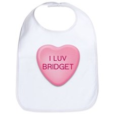 I Luv BRIDGET Candy Heart Bib