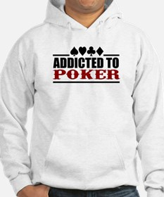 Addicted to Poker Hoodie