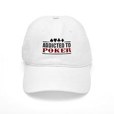 Addicted to Poker Baseball Cap