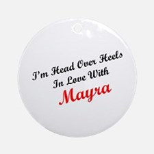 In Love with Mayra Ornament (Round)