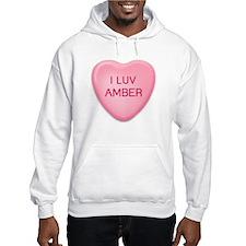 I Luv AMBER Candy Heart Hoodie