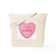 I Luv KAREN Candy Heart Tote Bag