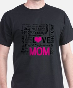 Mom is Love - Birthday, Mothers Day T-Shirt