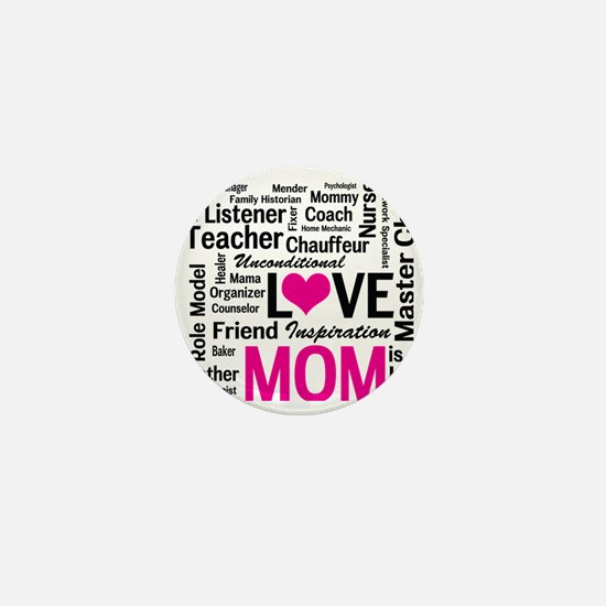 Mom is Love - Birthday, Mothers Day Mini Button