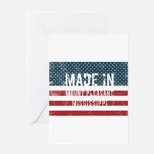 Made in Mount Pleasant, Mississippi Greeting Cards