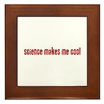 Science Makes Me Cool Framed Tile