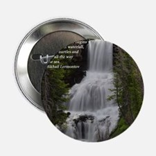 """Waterfall 1.jpg 2.25"""" Button"""