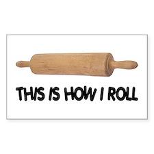 How I Roll Baker's Rectangle Sticker