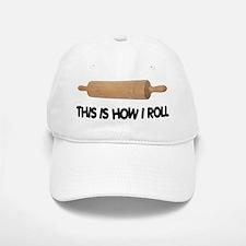 How I Roll Baker's Baseball Baseball Cap
