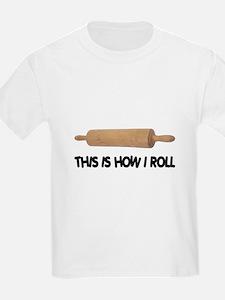 How I Roll Baker's Kids T-Shirt