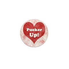 Pucker Up! Mini Button