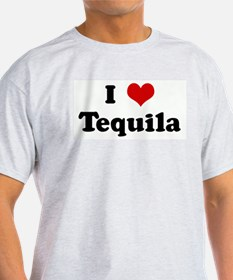 I Love Tequila Ash Grey T-Shirt