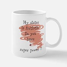 Autistic sister Mug