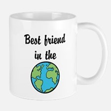 Best friend in the world Mug